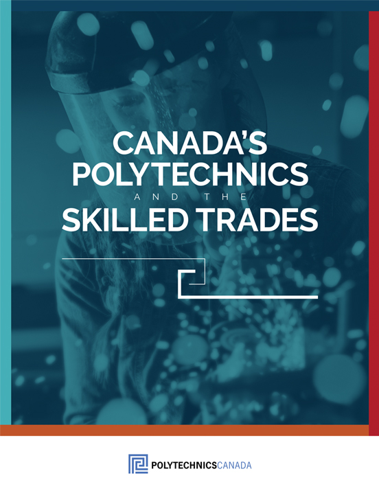 Canada's Polytechnics & the Skilled Trades